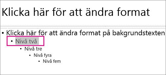 Bildbakgrundslayout med markerad text på andra nivån