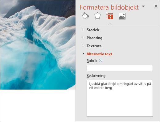 Den nya bilden på en glaciärsjö med dialogrutan Formatera bild, där det visas förbättrad alternativtext i fältet Beskrivning.