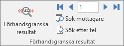 Gruppen Förhandsgranska resultat på fliken Utskick i Word.