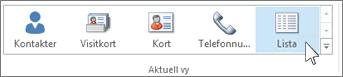 """Ändra aktuell vy till """"Lista"""""""
