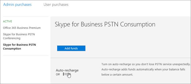 Välj Skype för företag, PSTN-konsumtion för att lägga till medel.
