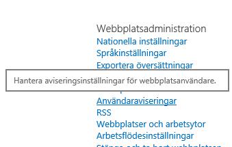 Inställningar för webbplatsadministration, länk för användaravisering