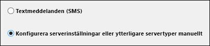 Outlook 2010, konfigurera serverinställningar manuellt