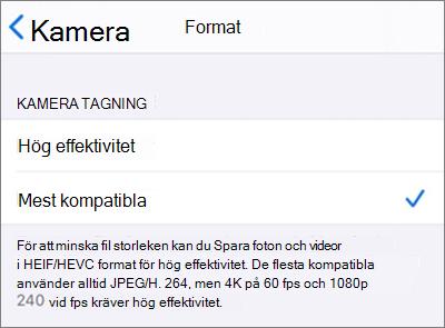 """Inställningar för filformat för iOS Kamerainspelning inställd på """"Mest kompatibel"""""""