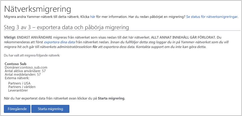 Skärmbild av Steg 3 av 3 – exportera data och starta migrering