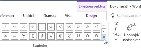 Klicka på pilen Mer om du vill visa fler matematiska symboler