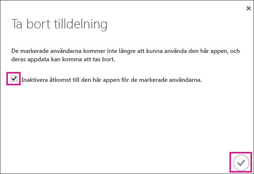 Azure AD-dialogruta med kryssruta som du måste markera om du vill ta bort åtkomst till Service Trust för den här användaren. Slutför sedan genom att välja ikonen i det nedre högra hörnet.
