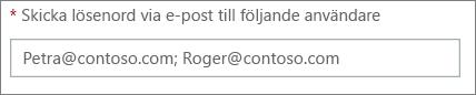 Visar hur du anger flera e-postadresser avgränsade med semikolon