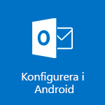 Konfigurera Outlook för Android