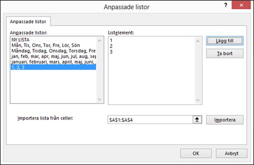 Lägg till anpassade listobjekt manuellt genom att skriva in dem i dialogrutan Redigera anpassad lista och trycka på Lägg till