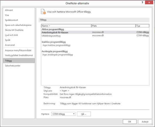 Fönstret Hantera Office-tillägg med Anteckningsbok för klassen markerat. Avsnitt för att hantera COM-tillägg med Kör-knappen.