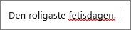 Markering av en eventuell felstavning i Word