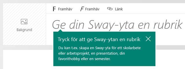Rubrikuppmaning i Sway-handlingen