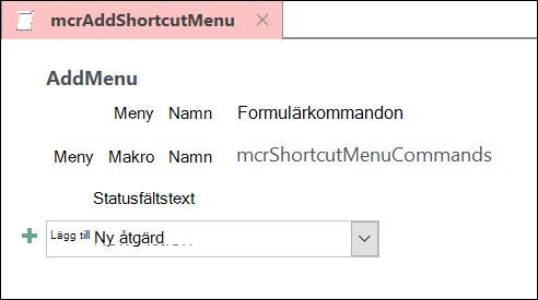 Skärm bild av ett makro objekt i Access med makro instruktionen ny meny.