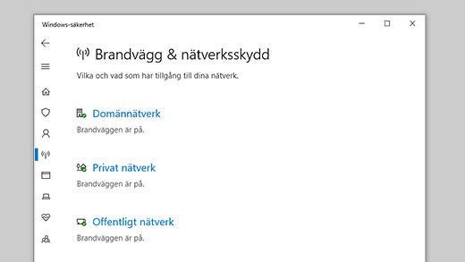 Brandvägg & nätverksskydd i Windows-säkerhet