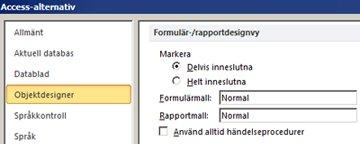 visar alternativ för inställningar av formulär- och rapportdesign