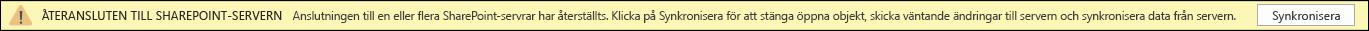 Klicka på Synkronisera för att återansluta till SharePoint Server.