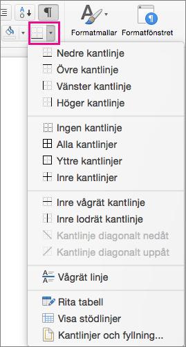 Klicka på Kantlinjer på Start-fliken för att lägga till eller ändra kantlinjer för den markerade texten.