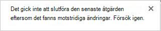 Fel meddelande om konfliktskapande ändringar av två eller flera användare i en Visio-fil.