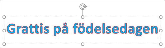 WordArt med textfyllning och konturfärg