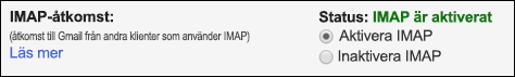 Aktivera IMAP i Gmail.