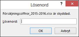 Ange ett lösenord för att öppna en skyddad fil