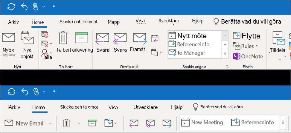 Du kan välja mellan två olika funktioner i menyfliksområdet i Outlook.