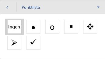 Kommandot Punktlista som visar formateringsalternativ