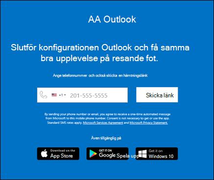 Du kan ange telefonnumret för att installera Outlook för iOS eller Outlook för Android.