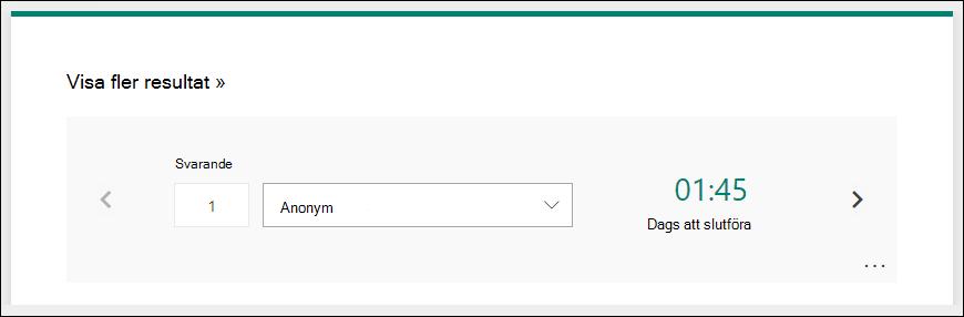 Visa specifika resultat, till exempel namn och tid för slutförande, per svarande