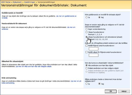 Versionsinställningar för aktivering av versionshantering, godkännande och krav på incheckning