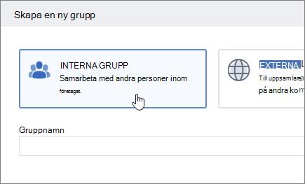 En skärm bild som visar skärmen skapa en grupp i Yammer med markerad intern grupp.