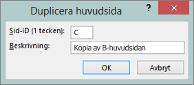 En skärmbild visas dialogrutan Duplicera huvudsida.
