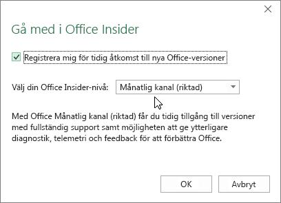 Dialogrutan Gå med i Office Insider med nivåalternativet Månatlig kanal (riktad)
