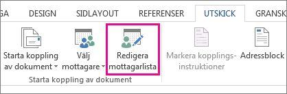 Skärmbild av fliken Utskick i Word med kommandot Redigera mottagarlista markerat.