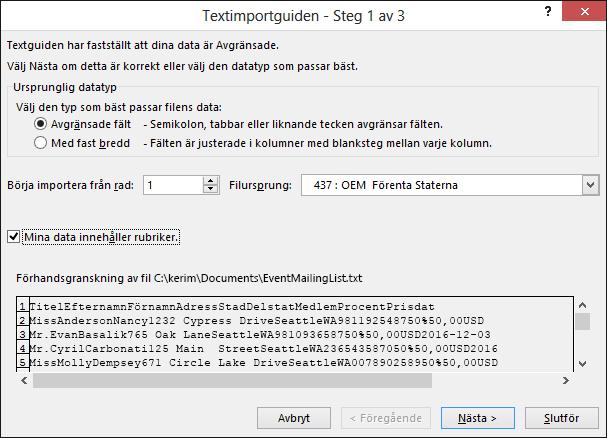 Excel, Hämta externa data från text, Textimportguiden, steg 1 av 3