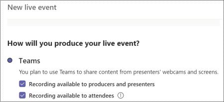 Dialog ruta för att välja inspelnings alternativ för en Teams Live Event när händelsen schemaläggs.