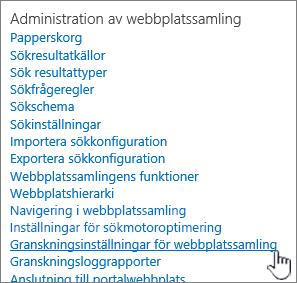 Granskningsinställningar för webbplatssamling markerad i dialogrutan Webbplatsinställningar.
