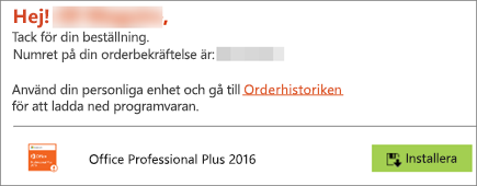 Visar knappen Installera i e-postmeddelandet från Home Use Program