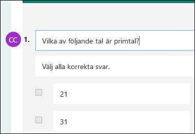 Deltagarinitialer visas bredvid testfråga
