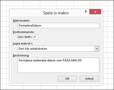 Kommandot Spela in makro i gruppen Kod på fliken Utvecklare