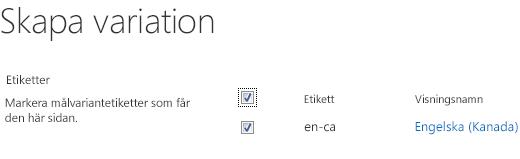 Skärmbild med kryssrutor för webbplatsvarianterna som ska ta emot innehållsuppdateringar, med variantetiketter och motsvarande visningsnamn