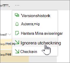 Klicka på Ignorera utcheckning avbryta ändringar i filen och Ignorera utcheckning