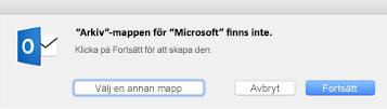 Det här meddelandet visas när du använder knappen Arkiv i Outlook 2016 för Mac första gången