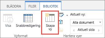 Knappen Skapa vy i menyfliksområdet i SharePoint-biblioteket.