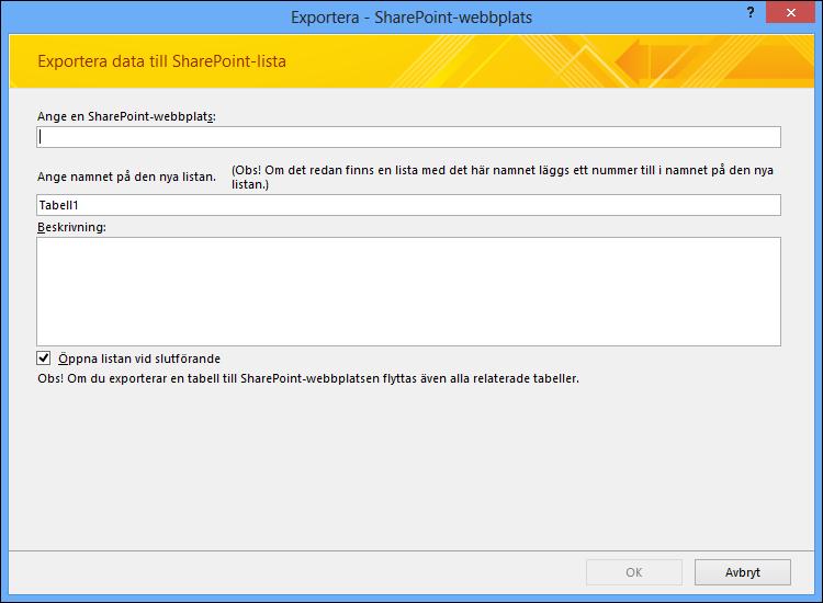Ange en SharePoint-webbplats som du vill exportera din Access-tabell eller fråga till.
