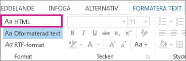 HTML-formatalternativet på fliken Formatera text i ett meddelande