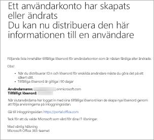 Du får ett e-postmeddelande som ser ut ungefär som det här med den nya användarens namn och lösenord.
