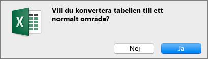 Bekräftelsemeddelande vid konvertering av en tabell till ett normalt intervall