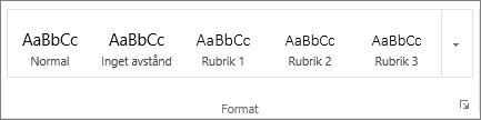 Skärmbild av gruppen Format på fliken Start som visar formatmallar som Rubrik 1, Rubrik 2 och Rubrik 3.